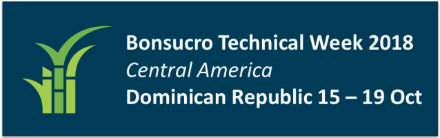 Bonsucro Technical Week – Dominican Republic 2018