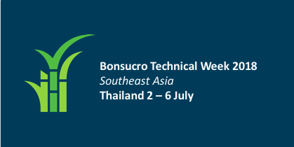 Bonsucro Technical Week South East Asia – Thailand 2018