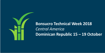 Bonsucro Technical Week Central America – Dominican Republic 2018