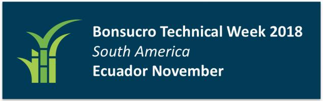 Semana Técnica Bonsucro Sudamérica  – Ecuador 2018
