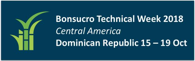 Semana Técnica Bonsucro Centroamérica – República Dominicana 2018