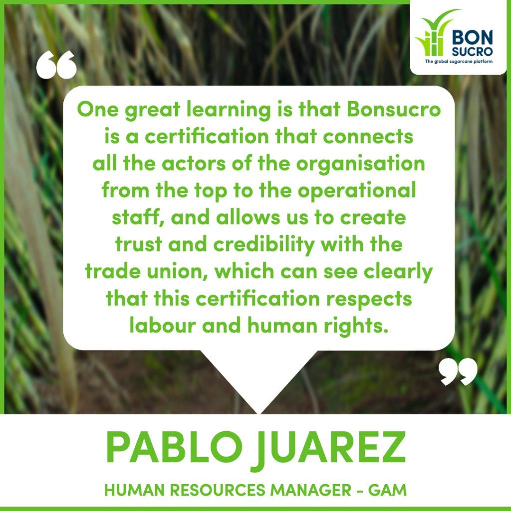 Quotes from GAM - Pablo Juarez regarding Bonsucro certification